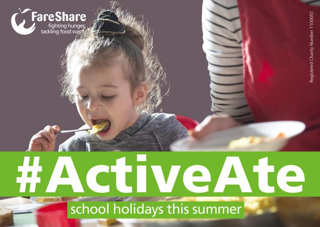 Help FareShare #ActiveAte school holidays this summer.